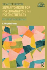 Omslag - The Affect Theory of Silvan Tomkins for Psychoanalysis and Psychotherapy