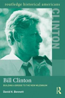 Bill Clinton av David H. Bennett (Heftet)