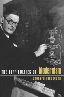 The Difficulties of Modernism av Leonard Diepeveen (Innbundet)