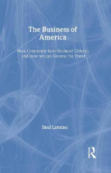 The Business of America av Saul Landau (Innbundet)