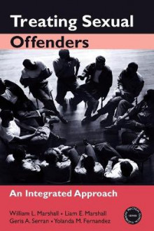 Treating Sexual Offenders av William L. Marshall, Liam E. Marshall, Geris A. Serran og Yolanda M. Fernandez (Heftet)