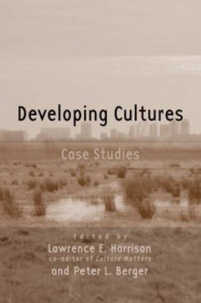Developing Cultures av Lawrence E. Harrison og Peter Berger (Heftet)