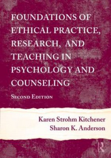 Foundations of Ethical Practice, Research, and Teaching in Psychology and Counseling av Sharon K. Anderson og Karen Strohm Kitchener (Innbundet)