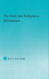 The State and Indigenous Movements av Keri E. Iyall Smith (Innbundet)