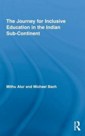 The Journey for Inclusive Education in the Indian Sub-Continent av Mithu Alur og Michael Bach (Innbundet)