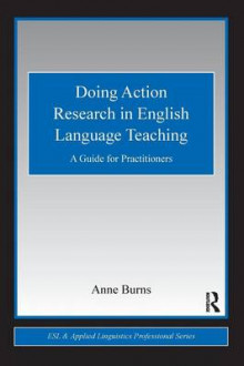 Doing Action Research in English Language Teaching av Anne Burns (Heftet)