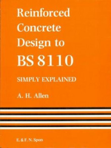 Reinforced Concrete Design to BS8110 av A. Allen (Heftet)