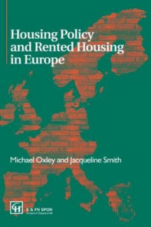 Housing Policy and Rented Housing in Europe av Michael Oxley og Jacqueline Smith (Heftet)