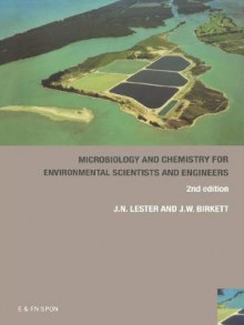 Microbiology and Chemistry for Environmental Scientists and Engineers av Jason W. Birkett, John Lester og Cecilia MacLeod (Heftet)