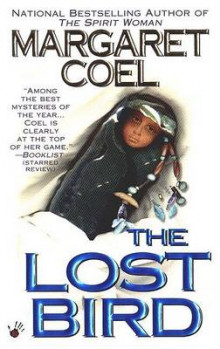 The Lost Bird av Margaret Coel og Copyright Paperback Collection (Heftet)