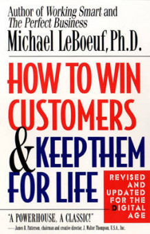 How to Win Customers and Keep Them for Life av Michael LeBoeuf (Heftet)
