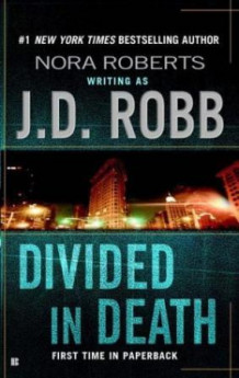 Divided in death av J.D. Robb (Heftet)