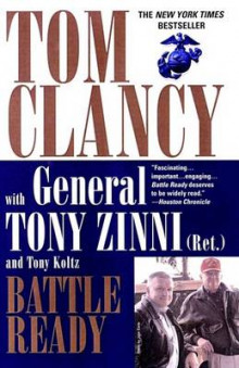 Battle Ready av Tom Clancy, General Tony Zinni og Tony Koltz (Heftet)