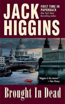 Brought in Dead av Jack Higgins (Heftet)