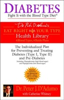 Diabetes - fight it with the blood type diet - the indivualized plan for pr av Dr. Peter J. Dadamo (Heftet)