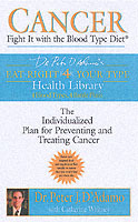 Cancer - fight it with blood type diet - the individualised plan for preven av Dr. Peter J. Dadamo (Heftet)