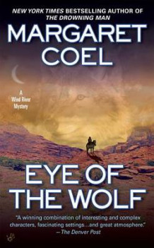 Eye of the Wolf av Margaret Coel (Heftet)