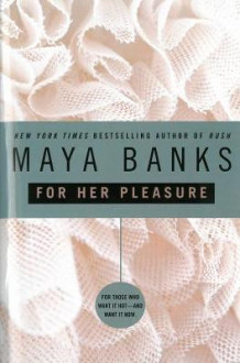 For Her Pleasure av Maya Banks (Heftet)