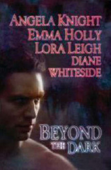Beyond the Dark av Angela Knight, Emma Holly, Lora Leigh og Diane Whiteside (Heftet)