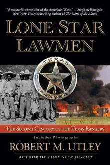Lone Star Lawmen av Robert M Utley (Heftet)
