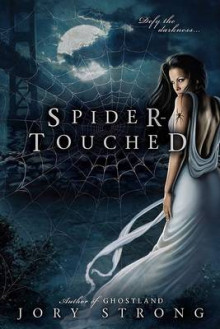 Spider-Touched av Jory Strong (Heftet)