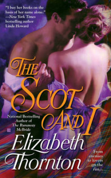 The Scot and I av Elizabeth Thornton (Heftet)