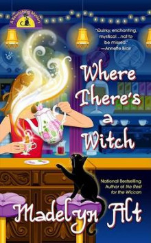 Where There's a Witch av Madelyn Alt (Heftet)