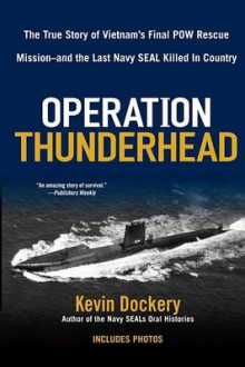 Operation Thunderhead av Kevin Dockery (Heftet)