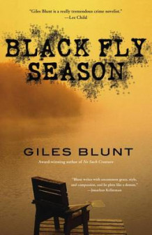 Black Fly Season av Giles Blunt (Heftet)