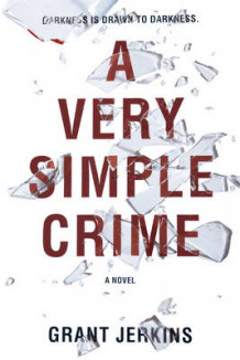 A Very Simple Crime av Grant Jerkins (Heftet)
