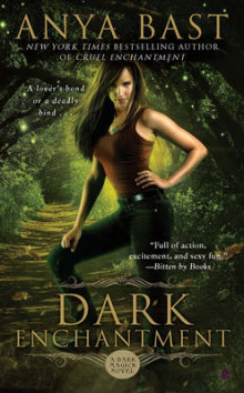 Dark Enchantment av Anya Bast (Heftet)
