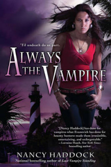 Always the Vampire av Nancy Haddock (Heftet)