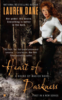 Heart of Darkness: A Bound by Magick Book 1 av Lauren Dane (Heftet)