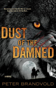 Dust Of The Damned av Peter Brandvold (Heftet)