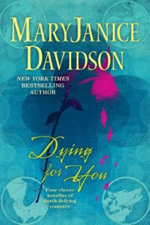 Dying For You av MaryJanice Davidson (Heftet)