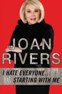 I Hate Everyone...starting With Me av Joan Rivers (Innbundet)
