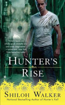 Hunter's Rise av Shiloh Walker (Heftet)