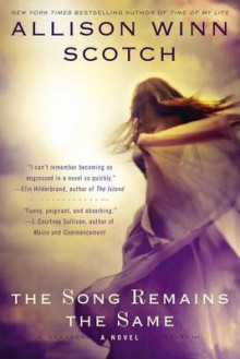 The Song Remains the Same av Allison Winn Scotch (Heftet)