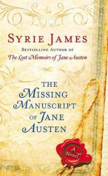 The Missing Manuscript Of Jane Austen av Syrie James (Heftet)