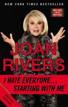 I Hate Everyone -starting with Me av Joan Rivers (Heftet)