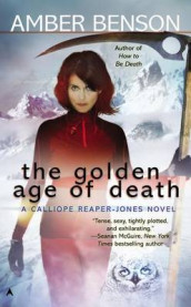 The Golden Age of Death av Amber Benson (Heftet)