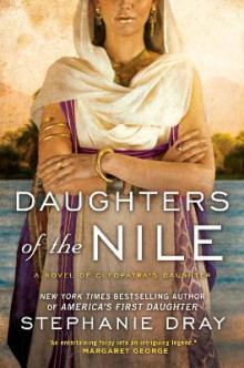 Daughters of the Nile av Stephanie Dray (Heftet)