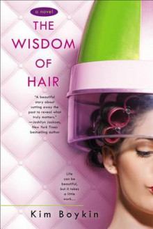 The Wisdom of Hair av Kim Boykin (Heftet)