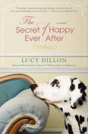 The Secret of Happy Ever After av Lucy Dillon (Heftet)