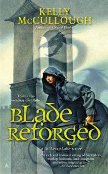 Blade Reforged av Kelly McCullough (Heftet)