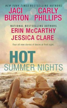 Hot Summer Nights av Jaci Burton, Erin McCarthy og Carly Phillips (Heftet)