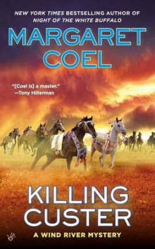 Killing Custer av Margaret Coel (Heftet)