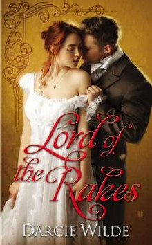 Lord of the Rakes av Darcie Wilde (Heftet)