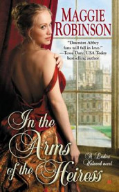 In the Arms of the Heiress av Maggie Robinson (Heftet)