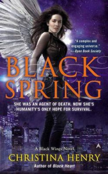Black Spring: A Black Wings Novel Book 7 av Christina Henry (Heftet)